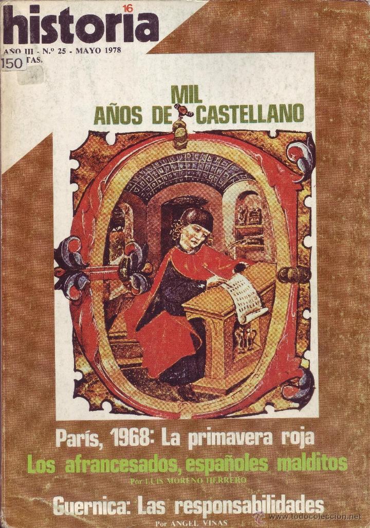 REVISTA HISTORIA 16 - Nº 25 (Coleccionismo - Revistas y Periódicos Modernos (a partir de 1.940) - Revista Historia 16)