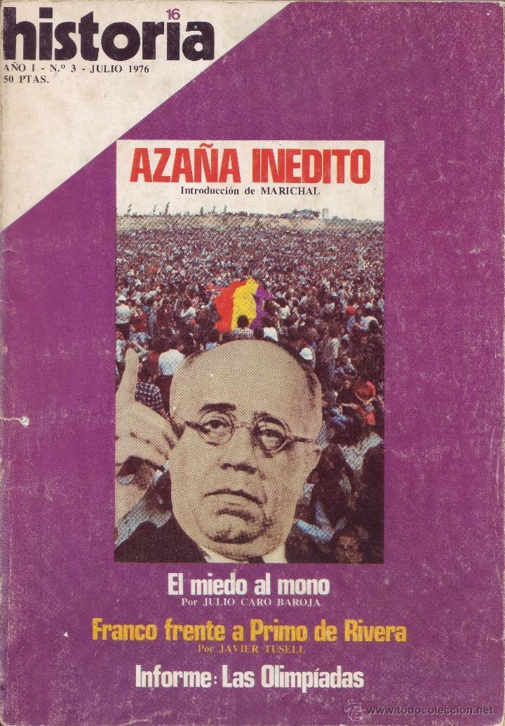 REVISTA HISTORIA 16 - Nº 3 (Coleccionismo - Revistas y Periódicos Modernos (a partir de 1.940) - Revista Historia 16)