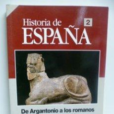 Coleccionismo de Revista Historia 16: HISTORIA 16. HISTORIA DE ESPAÑA Nº 2: DE ARGANTONIO A LOS ROMANOS. LA IBERIA PROTOHISTORICA. - ALVA. Lote 100349783