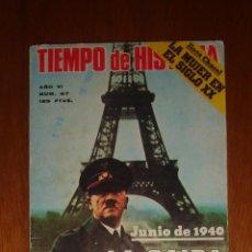 Coleccionismo de Revista Historia 16: TIEMPO DE HISTORIA, AÑO VI, Nº 67 (JUNIO DE 1980). LA CAÍDA DE FRANCIA. Lote 41523465