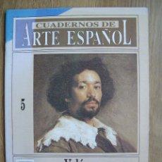 Coleccionismo de Revista Historia 16: CUADERNOS DE ARTE ESPAÑOL. HISTORIA 16. Nº 5. VELAZQUEZ. Lote 42373993