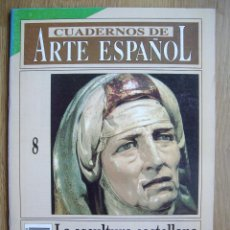 Coleccionismo de Revista Historia 16: CUADERNOS DE ARTE ESPAÑOL. HISTORIA 16. Nº 8. LA ESCULTURA CASTELLANA DEL SIGLO XVI.. Lote 42374029