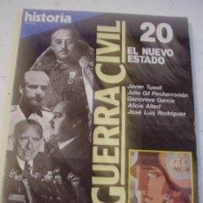 Coleccionismo de Revista Historia 16: LA GUERRA CIVIL, Nº 20. EL NUEVO ESTADO. DE HISTORIA´16.. Lote 45740701