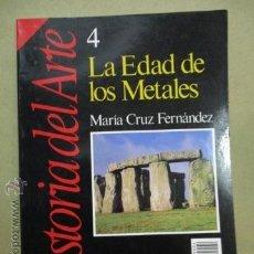 Colecionismo da Revista Historia 16: HISTORIA DEL ARTE - 4 - LA EDAD DE LOS METALES - FERNÁNDEZ, MARÍA CRUZ . Lote 51993555