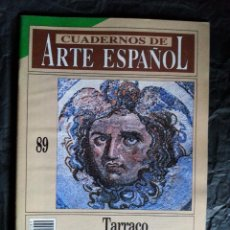 Colecionismo da Revista Historia 16: CUADERNOS DE ARTE ESPAÑOL Nº 89 / TARRACO – X. DUPRÉ - HISTORIA 16. Lote 52534368