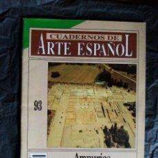 Colecionismo da Revista Historia 16: CUADERNOS DE ARTE ESPAÑOL Nº 93 / AMPURIAS – E. SANMARTI - HISTORIA 16. Lote 52534725