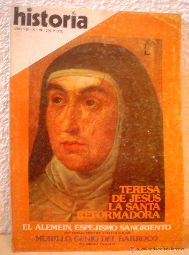 REVISTA HISTORIA 16. Nº 78. TERESA DE JESUS.LA SANTA REFORMADORA. (Coleccionismo - Revistas y Periódicos Modernos (a partir de 1.940) - Revista Historia 16)