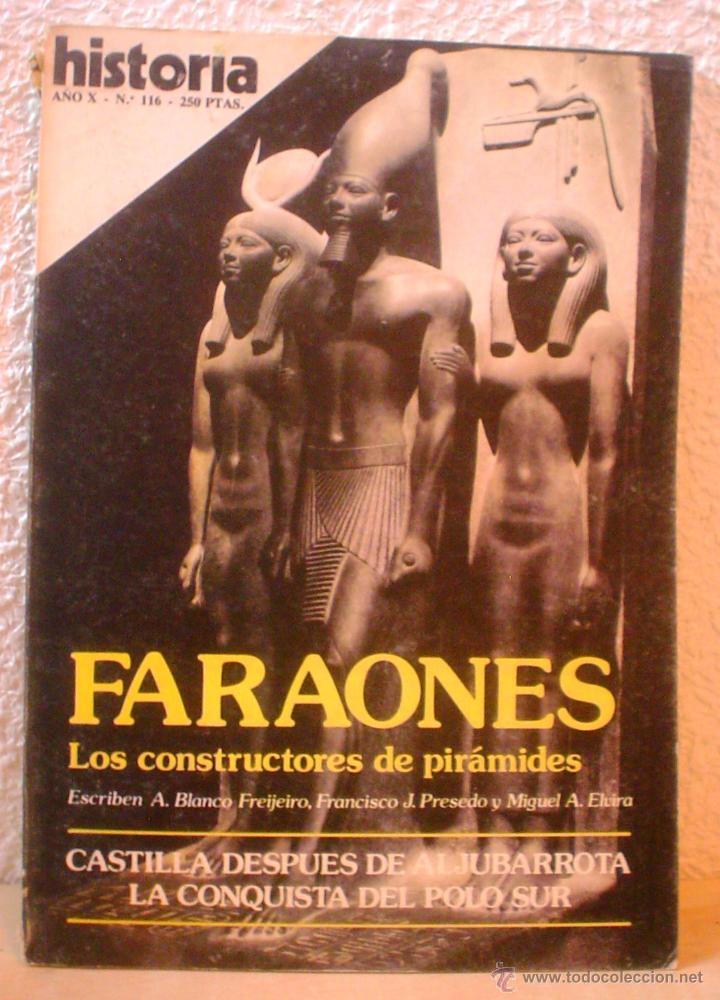 REVISTA HISTORIA 16. Nº 116. FARAONES.LOS CONSTRUCTORES DE PIRAMIDES. (Coleccionismo - Revistas y Periódicos Modernos (a partir de 1.940) - Revista Historia 16)