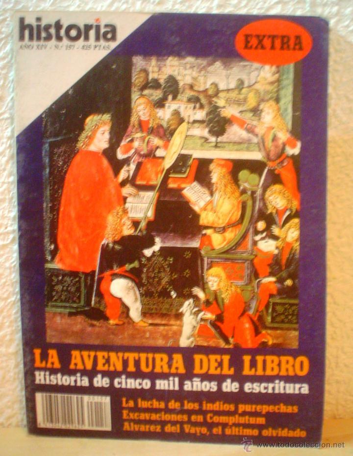 REVISTA HISTORIA 16. Nº 157. LA AVENTURA DEL LIBRO.HISTORIA DE 5000 AÑOS DE ESCRITURA. (Coleccionismo - Revistas y Periódicos Modernos (a partir de 1.940) - Revista Historia 16)