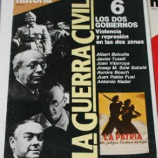 Coleccionismo de Revista Historia 16: REVISTA HISTORIA 16 Nº LA GUERRA CIVIL 6, AÑOS 80. Lote 53209288
