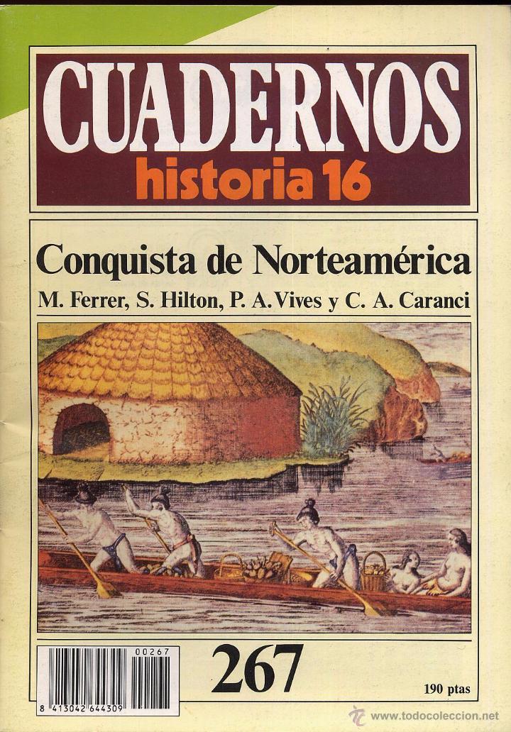 CUADERNOS HISTORIA 16 - N 267 CONQUISTA DE NORTEAMERICA (Coleccionismo - Revistas y Periódicos Modernos (a partir de 1.940) - Revista Historia 16)
