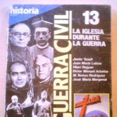 Coleccionismo de Revista Historia 16: HISTORIA 16.LA GUERRA CIVIL.LA IGLESIA DURANTE LA GUERRA.Nº 13. Lote 54738615