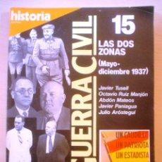 Coleccionismo de Revista Historia 16: HISTORIA 16.LA GUERRA CIVIL.LAS DOS ZONAS (MAYO-DICIEMBRE 1937) .Nº 15. Lote 54738666