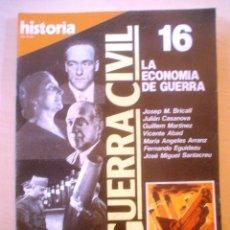 Coleccionismo de Revista Historia 16: HISTORIA 16.LA GUERRA CIVIL.LA ECONOMIA DE GUERRA.Nº 16. Lote 54738695