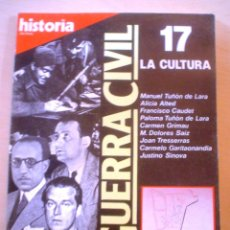 Coleccionismo de Revista Historia 16: HISTORIA 16.LA GUERRA CIVIL.LA CULTURA.Nº 17. Lote 54738715