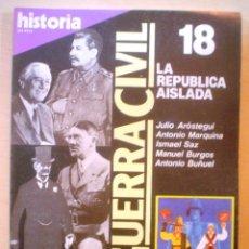 Coleccionismo de Revista Historia 16: HISTORIA 16.LA GUERRA CIVIL.LA REPUBLICA AISLADA.Nº 18. Lote 54738743