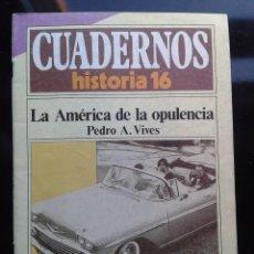 Coleccionismo de Revista Historia 16: CUADERNOS DE HISTORIA LA AMERICA DE LA OPULENCIA 1985. Lote 56075593