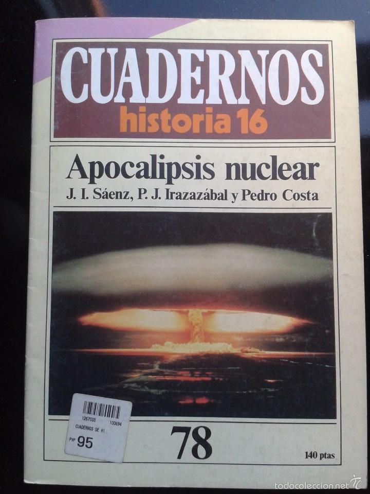 CUADERNOS DE HISTORIA EL APOCALIPSIS NUCLEAR 1985 (Coleccionismo - Revistas y Periódicos Modernos (a partir de 1.940) - Revista Historia 16)