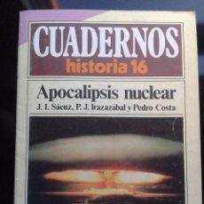 Coleccionismo de Revista Historia 16: CUADERNOS DE HISTORIA EL APOCALIPSIS NUCLEAR 1985. Lote 56075775
