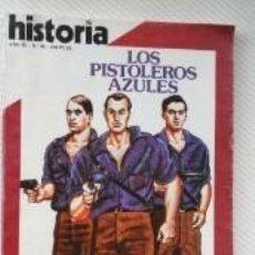 Colecionismo da Revista Historia 16: HISTORIA 16. LOS PISTOLEROS AZULES. Lote 56327003