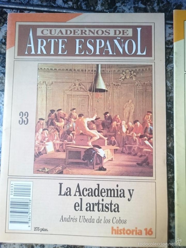 CUADERNOS DE ARTE ESPAÑOL - LA ACADEMIA Y EL ARTISTA - ED. HISTORIA 16 (Coleccionismo - Revistas y Periódicos Modernos (a partir de 1.940) - Revista Historia 16)