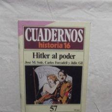 Coleccionismo de Revista Historia 16: CUADERNOS HISTORIA 16 Nº 57 HITLER AL PODER. Lote 61412443