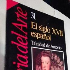 Coleccionismo de Revista Historia 16: HISTORIA DEL ARTE 31 EL SIGLO XVII ESPAÑOL. Lote 62610568