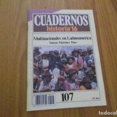 Coleccionismo de Revista Historia 16: CUADERNOS DE HISTORIA 16 - NÚMERO 107 - MULTINACIONALES EN LATINOAMÉRICA. Lote 62711708