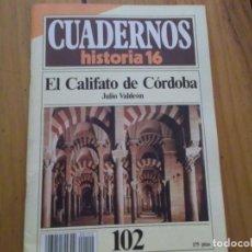 Coleccionismo de Revista Historia 16: CUADERNOS DE HISTORIA 16 - NÚMERO 102 - EL CALIFATO DE CÓRDOBA. Lote 62711932