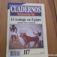 Coleccionismo de Revista Historia 16: CUADERNOS DE HISTORIA 16 - NÚMERO 117 - EL TRABAJO EN EGIPTO. Lote 62712096