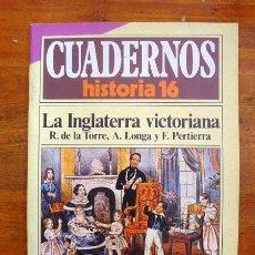 Colecionismo da Revista Historia 16: CUADERNOS HISTORIA 16. 119 : LA INGLATERRA VICTORIANA. Lote 62948908