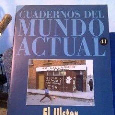 Coleccionismo de Revista Historia 16: CUADERNOS DEL MUNDO ACTUAL N' 41 ULSTER. Lote 64191059