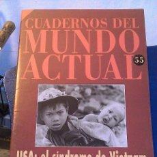 Coleccionismo de Revista Historia 16: CUADERNOS DEL MUNDO ACTUAL N' 55 USA. EL SINDROME DE VIETNAM. Lote 64191275