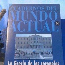 Coleccionismo de Revista Historia 16: CUADERNOS DEL MUNDO ACTUAL N' 56 LA GRECIA DE LOS CORONELES. Lote 64191303