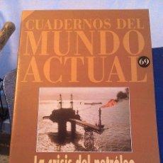 Coleccionismo de Revista Historia 16: CUADERNOS DEL MUNDO ACTUAL N' 69 LA CRISIS DEL PETROLEO. Lote 64191507