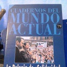 Coleccionismo de Revista Historia 16: CUADERNOS DEL MUNDO ACTUAL N' 79 LA POLONIA DE SOLIDARIDAD. Lote 64191903