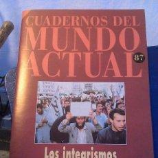 Coleccionismo de Revista Historia 16: CUADERNOS DEL MUNDO ACTUAL N' 87 LOS INTEGRISMOS. Lote 64191999