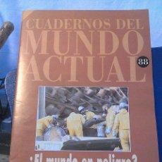 Coleccionismo de Revista Historia 16: CUADERNOS DEL MUNDO ACTUAL N' 88 EL MUNDO EN PELIGRO. Lote 64192019