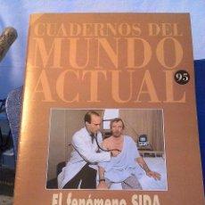 Coleccionismo de Revista Historia 16: CUADERNOS DEL MUNDO ACTUAL N' 95 EL FENOMENO SIDA. Lote 64192127