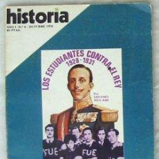 Coleccionismo de Revista Historia 16: REVISTA HISTORIA 16 - Nº 6 - LOS ESTUDIANTES CONTRA EL REY 1928 / 1931 - VER ÍNDICE. Lote 64705747