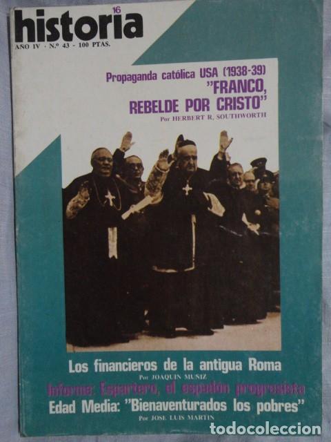 REVISTA HISTORIA 16 ,Nº 43 ,PROPAGANDA CATOLICA USA (1938-39) FRANCO , REBELDE POR CRISTO 1979 (Coleccionismo - Revistas y Periódicos Modernos (a partir de 1.940) - Revista Historia 16)