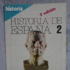 Coleccionismo de Revista Historia 16: REVISTA HISTORIA 16 , HISTORIA DE ESPAÑA Nº 2 , HISPANIA ROMANA - 1.980. Lote 69121213