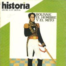 Coleccionismo de Revista Historia 16: HISTORIA 16. Nº 87JULIO 1983. BOLÍVAR: EL HOMBRE Y EL MITO. CAÍDA DE MUSSOLINI. POLEMICO P LAS CASAS. Lote 72344559
