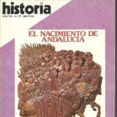 Coleccionismo de Revista Historia 16: HISTORIA 16. Nº 73 MAYO 1982. EL NACIMIENTO DE ANDALUCÍA. AVENTURAS DE ALI BEY. VILLENA. Lote 72676823