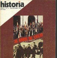 Coleccionismo de Revista Historia 16: HISTORIA 16. Nº 5.SEPTIEMBRE 1976. 36 AÑOS DE EXILIO. EL KOMINTERN EN LA GUERRA CIVIL.. Lote 72684379
