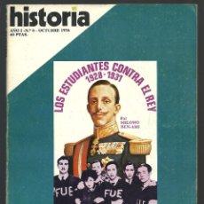 Coleccionismo de Revista Historia 16: HISTORIA 16. Nº 6 OCTUBREE 1976. ESTUDIANTES CONTRA EL REY 1928-1931. MAO, EL COLOSO CAMPESINO. Lote 72684963