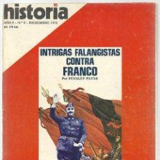 Coleccionismo de Revista Historia 16: HISTORIA 16. Nº 8 DICIEMBRE 1976. INTRIGAS FALANGISTAS CONTRA FRANCO. EJECUCIÓN DE COMPANYS. Lote 72691887