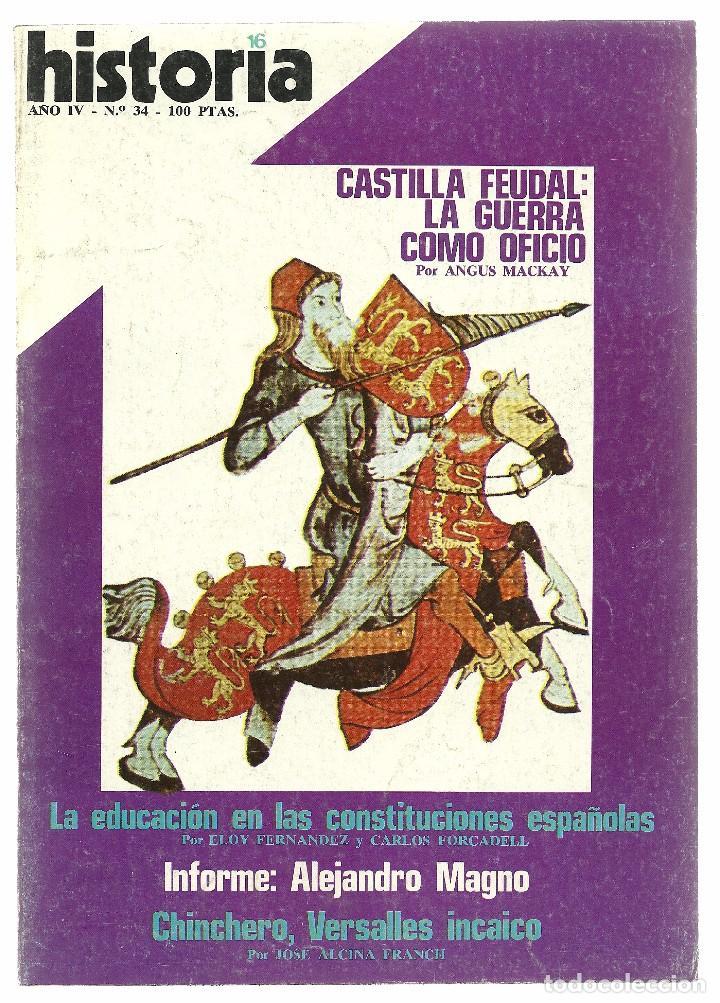 HISTORIA 16. Nº 34 FEBRERO 1979. ALEJANDRO MAGNO. CHINCHERO, VERSALLES INCAICO. (Coleccionismo - Revistas y Periódicos Modernos (a partir de 1.940) - Revista Historia 16)