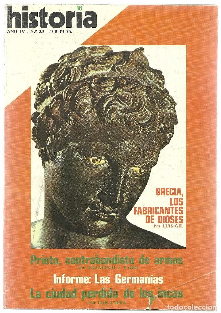 HISTORIA 16. Nº 33 ENERO 1979. GERMANÍAS. PRIETO. GRECIA: FABRICANTES DE DIOSES (Coleccionismo - Revistas y Periódicos Modernos (a partir de 1.940) - Revista Historia 16)