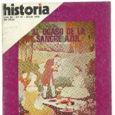 Coleccionismo de Revista Historia 16: HISTORIA 16 Nª 25. JULIO 1978. OCASO DE LA SANGRE AZUL. DESASTRE DEL 98. AKENATON.. Lote 72719323